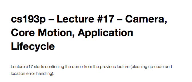 cs193p - Lecture #17 - Camera, Core Motion, Application Lifecycle